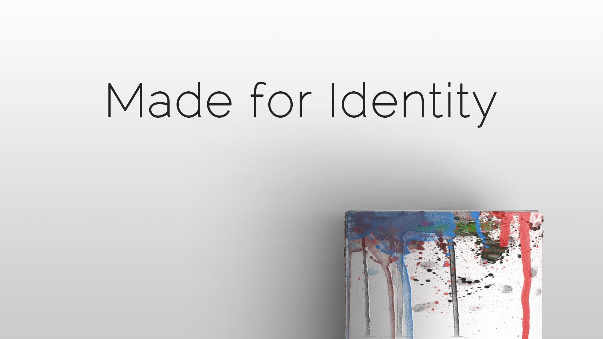 Made for Identity